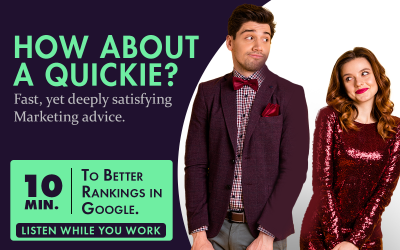 Quickie – 10 Minutes to Better Rankings on Google